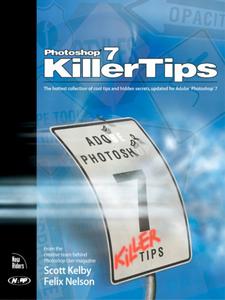 Ebook in inglese Photoshop 7 Killer Tips Kelby, Scott
