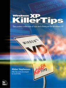 Ebook in inglese Windows XP Killer Tips Stephenson, Kleber