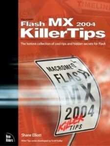 Foto Cover di Macromedia Flash MX 2004 Killer Tips, Ebook inglese di Shane Elliott, edito da Pearson Education