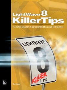 Foto Cover di LightWave 8 Killer Tips, Ebook inglese di Randy Sharp,Dan Ablan, edito da Pearson Education
