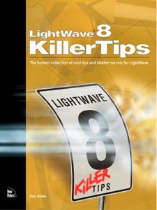 Ebook in inglese LightWave 8 Killer Tips Ablan, Dan , Sharp, Randy