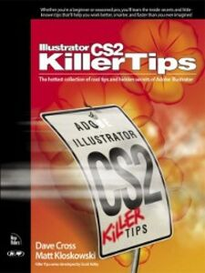 Foto Cover di Illustrator CS2 Killer Tips, Ebook inglese di Dave Cross,Matt Kloskowski, edito da Pearson Education