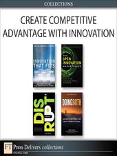 Create Competitive Advantage with Innovation