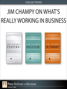 Foto Cover di Jim Champy on What's Really Working in Business, Ebook inglese di Jim Champy, edito da Pearson Education