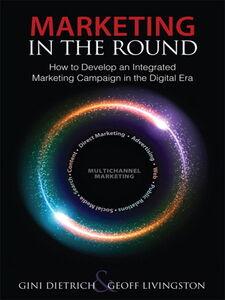 Ebook in inglese Marketing in the Round Dietrich, Gini , Livingston, Geoff