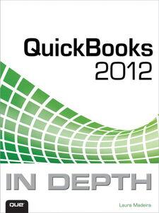 Ebook in inglese QuickBooks 2012 In Depth Madeira, Laura