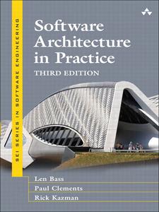 Ebook in inglese Software Architecture in Practice Bass, Len , Clements, Paul , Kazman, Rick
