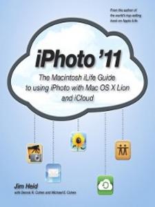 Ebook in inglese iPhoto '11 Cohen, Dennis R. , Cohen, Michael E. , Heid, Jim