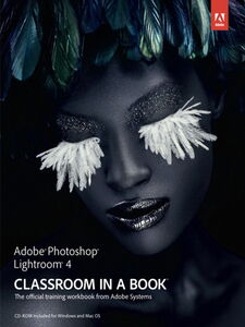 Ebook in inglese Adobe Photoshop Lightroom 4 Classroom in a Book Team, Adobe Creative