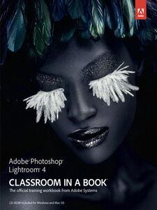 Foto Cover di Adobe Photoshop Lightroom 4 Classroom in a Book, Ebook inglese di Adobe Creative Team, edito da Pearson Education