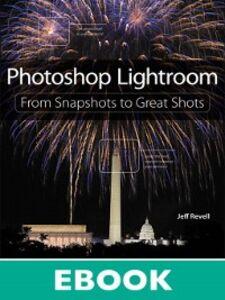 Foto Cover di Photoshop Lightroom, Ebook inglese di Jeff Revell, edito da Pearson Education
