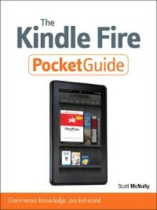 Ebook in inglese The Kindle Fire Pocket Guide McNulty, Scott