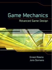 Ebook in inglese Game Mechanics Adams, Ernest , Dormans, Joris