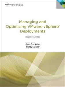 Foto Cover di Managing and Optimizing VMware vSphere Deployments, Ebook inglese di Sean Crookston,Harley Stagner, edito da Pearson Education