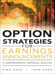 Foto Cover di Option Strategies for Earnings Announcements, Ebook inglese di John Shon,Ping Zhou, edito da Pearson Education