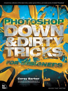 Ebook in inglese Photoshop Down & Dirty Tricks for Designers Barker, Corey