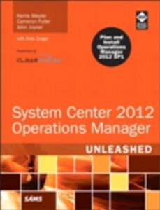 Foto Cover di System Center 2012 Operations Manager Unleashed, Ebook inglese di AA.VV edito da Pearson Education