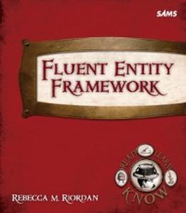 Ebook in inglese Fluent Entity Framework Riordan, Rebecca M.