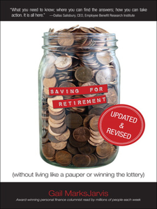 Ebook in inglese Saving for Retirement (Without Living Like a Pauper or Winning the Lottery) MarksJarvis, Gail