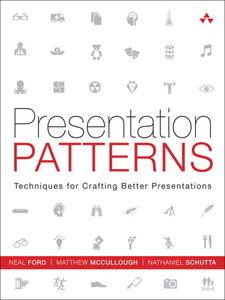 Ebook in inglese Presentation Patterns Ford, Neal , McCullough, Matthew , Schutta, Nathaniel