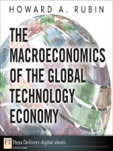 Ebook in inglese The Macroeconomics of the Global Technology Economy Rubin, Howard A.