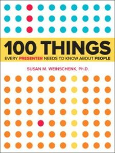 Ebook in inglese 100 Things Every Presenter Needs to Know About People Weinschenk, Susan
