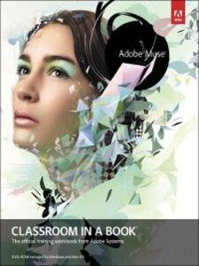 Foto Cover di Adobe Muse Classroom in a Book, Ebook inglese di Adobe Creative Team, edito da Pearson Education
