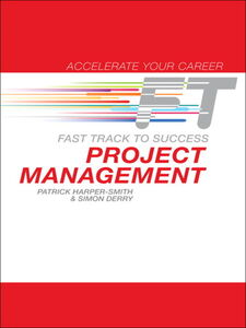 Foto Cover di Project Management, Ebook inglese di Simon Derry,Patrick Harper-Smith, edito da FT Press