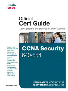 Ebook in inglese CCNA Security 640-554 Official Cert Guide Barker, Keith , Morris, Scott