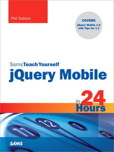 Ebook in inglese Sams Teach Yourself jQuery Mobile in 24 Hours Dutson, Phil