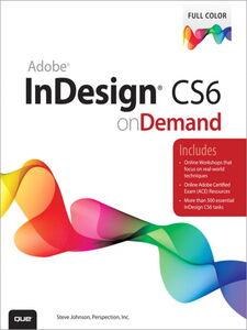 Ebook in inglese Adobe InDesign CS6 on Demand Inc., Perspection , Johnson, Steve