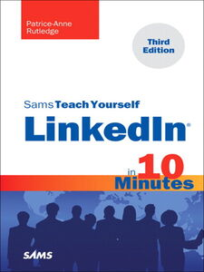 Ebook in inglese Sams Teach Yourself LinkedIn® in 10 Minutes Rutledge, Patrice-Anne