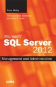 Foto Cover di Microsoft SQL Server 2012 Management and Administration, Ebook inglese di Ross Mistry,Shirmattie Seenarine, edito da Pearson Education