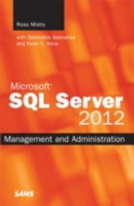 Ebook in inglese Microsoft SQL Server 2012 Management and Administration Mistry, Ross , Seenarine, Shirmattie