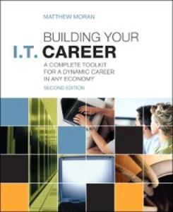 Ebook in inglese Building Your I.T. Career Moran, Matthew