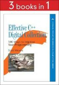 Ebook in inglese Effective C++ Digital Collection Meyers, Scott