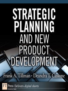 Ebook in inglese Strategic Planning and New Product Development Cassone, Deandra T. , Tillman, Frank A.