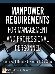 Ebook in inglese Manpower Requirements for Management and Professional Personnel Cassone, Deandra T. , Tillman, Frank A.