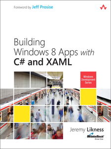 Ebook in inglese Building Windows 8 Apps with C# and XAML Likness, Jeremy