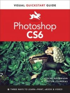 Foto Cover di Photoshop CS6, Ebook inglese di Peter Lourekas,Elaine Weinmann, edito da Pearson Education