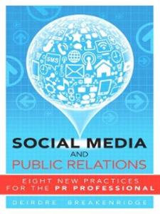 Ebook in inglese Social Media and Public Relations Breakenridge, Deirdre K.