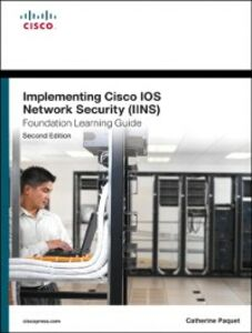 Ebook in inglese Implementing Cisco IOS Network Security (IINS 640-554) Foundation Learning Guide Paquet, Catherine