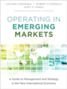 Ebook in inglese Operating in Emerging Markets Ciravegna, Luciano , Fitzgerald, Robert , Kundu, Sumit