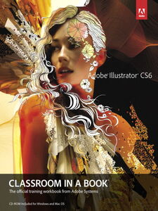 Ebook in inglese Adobe Illustrator CS6 Classroom in a Book Adobe Creative Team