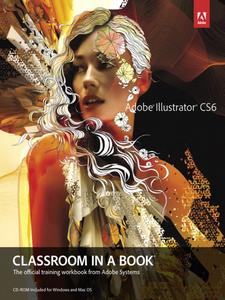 Ebook in inglese Adobe Illustrator CS6 Classroom in a Book Team, Adobe Creative