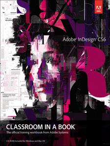 Ebook in inglese Adobe® InDesign® CS6 Classroom in a Book® Team, Adobe Creative
