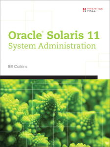 Ebook in inglese OracleR Solaris 11 System Administration Calkins, Bill