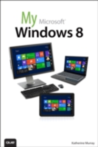 Ebook in inglese My Windows 8 Murray, Katherine