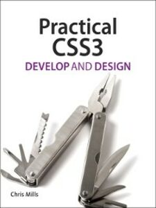 Ebook in inglese Practical CSS3 Mills, Chris