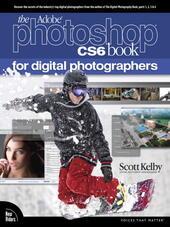 The Adobe® Photoshop CS6 Book for Digital Photographers